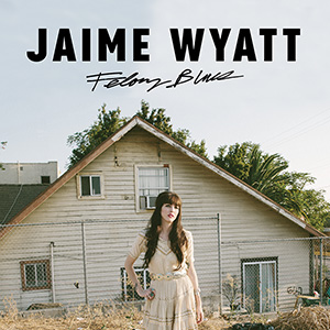 Jaime Wyatt, Felony Blues album cover