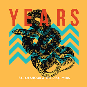 Sarah Shook & the Disarmers, Years album cover